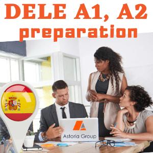 Подготовка за сертификатен изпит DELE - A1/A2 Асториа Груп