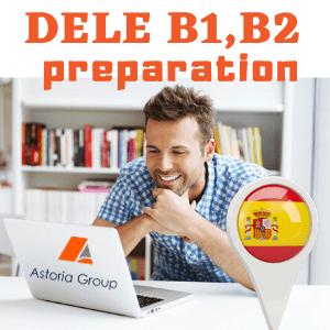 Подготовка за сертификатен изпит DELE - B1/B2 Асториа Груп