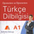 Турски език - ниво А1, курс по турски език за начинаещи Асториа Груп