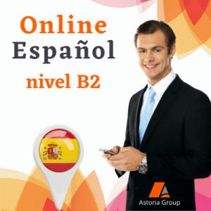 Онлайн курс по испански език - ниво B2 Асториа Груп