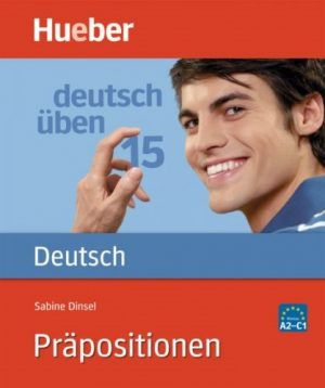 hueber_prapositionen, предлози в немски език, Асториа Груп